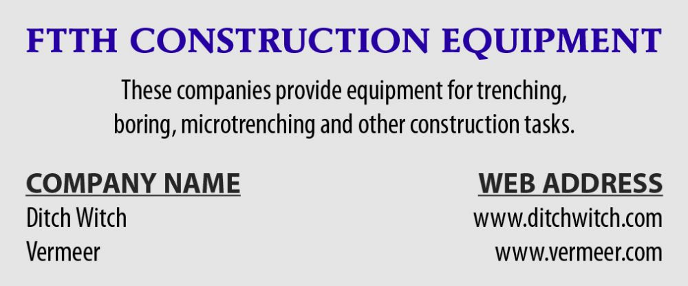 FTTH CONSTRUCTION EQUIPMENT